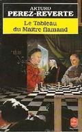 Le Tableau Du Maître Flamand De Arturo Pérez-Reverte (1994) - Books, Magazines, Comics