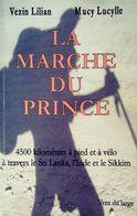 La Marche Du Prince De Lilian Vezin (2007) - Andere