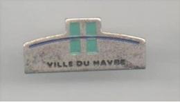 FF25 Pin's LE PONT LE HAVRE NORMANDIE Version Longueur 30 Mm Achat Immédiat - Villes