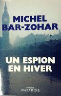 Un Espion En Hiver De Michel Bar-Zohar (1985) - Andere
