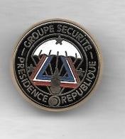Pin's  Militaire, Gendarmerie  GROUPE  SECURITE  PRESIDENCE  De  La  REPUBLIQUE - Army