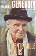 Trente Mille Jours De Maurice Genevoix (1980) - Other