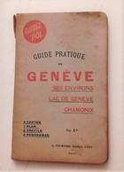 GENEVE GUIDES POL CHAMONIX CARTE GEOGRAPHIQUE PLAN PUBLICITE MONT-BLANC MER DE GLACE GRENOBLE ALPINISME MONTAGNE VEVEY - Tourism