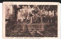 """18. Nancy. Place Saint Jean. Groupe """"Le Souvenir"""" Par Dubois. De Charles à Léonie. 1918. - Nancy"""