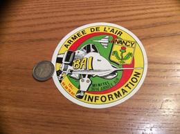 AUTOCOLLANT, Sticker «ARMÉE DE L'AIR - INFORMATION - BAI - NANCY (54) » (militaire, Avion, Blason) - Pegatinas