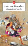 L'éducation D'une Fée De Didier Van Cauwelaert (2002) - Livres, BD, Revues