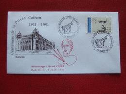 """MARSEILLE CENTENAIRE DE LA POSTE COLBERT 1991 -  """"  HOMMAGE A RENE CHAR MARSEILLE 14 JUIN 1991 """" - Commemorative Postmarks"""