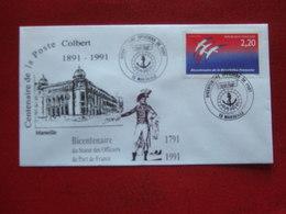 """MARSEILLE CENTENAIRE DE LA POSTE COLBERT 1991 - TP: FOLON   """"  BICENTENAIRE OFFICIERS DE PORT   1991 """" - Commemorative Postmarks"""