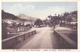 LA MOTTE DU CAIRE  -ENTREE DU VILLAGE -ROUTE DE SISTERON - CARTE ANIMEE - Francia