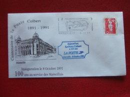 """MARSEILLE CENTENAIRE DE LA POSTE COLBERT 1991 -   """" INAUGURATION LE  8 - 10 -1991 100 ANS AU SERVICE DES MARSEILLAIS  """" - Commemorative Postmarks"""