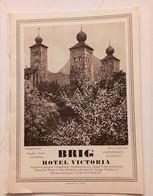 BRIG HOTEL VICTORIA DEPLIANT TOURISTIQUE PUBLICITE TRAIN ZUG BAHNHOF SIMPLON SUISSE - VS Valais