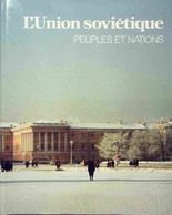 L'union Soviétique De Collectif (1981) - Aardrijkskunde