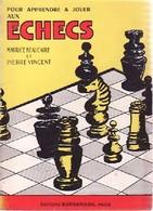 Pour Apprendre à Jouer Aux échecs De Maurice Beaucaire (1932) - Reizen