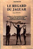 Le Regard Du Jaguar De Henry Rebatel (1991) - Reizen