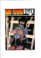 """Erotismo Porno Sexi -Rivista Di 25 Foto-photo Porno-""""S/M BIZAR """"1984 E Pagine Di Racconti Erotici- - Erotic (...-1960)"""