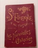 SAINT-ETIENNE  NOUVELLES GALERIES CARNET 128 PAGES TRAMWAY MINE DE MONTRAMBERT METIERS A RUBANSECOLE DESSIN MANUFACTURE - Saint Etienne
