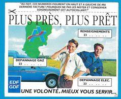 AUTOCOLLANT EDF GDF DEPANNAGE GAZ 23 ELEC 23 RENSEIGNEMENT 23 PLUS PRES PLUS PRET UNE VOLONTE MIEUX VOUS SERVIR - Pegatinas