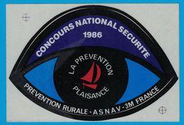 AUTOCOLLANT CONCOURS NATIONAL SECURITE 1986 PREVENTION RURALE ASNAV-3M FRANCE LA PREVENTION PLAISANCE - Pegatinas