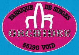 AUTOCOLLANT FABRIQUE DE SIEGES ORCHIDEE 55190 VOID - Pegatinas
