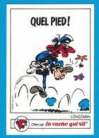 AUTOCOLLANT LA VACHE QUI RIT QUEL PIED LONGTARIN GASTON LAGAFFE ET SES AMIS 1985 FRANQUIN  SEPP - Pegatinas