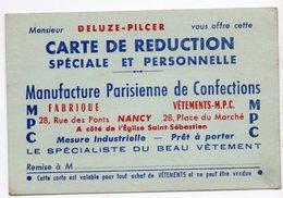 54  NANCY  MANUFACTURE PARISIENNE DE CONFECTION   CARTE DE REDUCTION  DELUZE PILCER  -  CARTE DE VISITE - Cartes De Visite