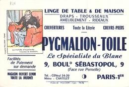 Ancien Buvard Collection Linge De Table Pygmalion Toile 9 Boulevard De Sébastopol Paris 1 Er - Textile & Vestimentaire