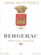 ETIQUETTE - ALCOOL - VIN BERGERAC  GRAND VIN DE FRANCE - Bergerac