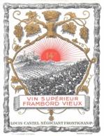 ETIQUETTE - ALCOOL - VIN - FRAMBORD VIEUX - VIN SUPERIEUR - LOUIS CASTEL FRONTIGNAN - Vin De Pays D'Oc