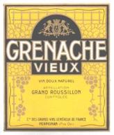 ETIQUETTE - ALCOLL - VIN - GRENACHE VIEUX - VINS DOUX NATUREL  GRAND ROUSSILLON  PERPIGNAN - Vin De Pays D'Oc