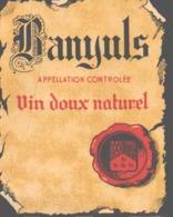 ETIQUETTE - ALCOLL - VIN -  VINS DOUX NATUREL - BANYULS - Vin De Pays D'Oc