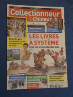 COLLECTIONNEUR & CHINEUR. N°117. 6/1/2012. PAQUEBOT FRANCE. BOUILLOTTES. LIVRES A SYSTEME. - Journaux - Quotidiens