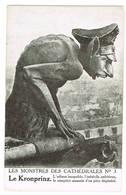 Les Monstres Des Cathédrales N° 3 Le Kronprinz ( 2 Scans) - Guerre 1914-18