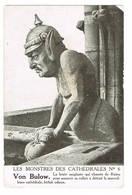 Les Monstres Des Cathédrales N° 6 Von Bulow ( 2 Scans) - Guerre 1914-18