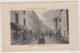 LES PYRENEES ARIEGEOISES TARASCON SUR ARIEGE FAUBOURG SAINTE QUITTERIE 1912 TBE - Autres Communes