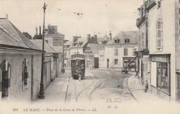 LE MANS : Place De La Croix De Pierre. ( (Postes Recette Auxiliaire... Sur Droite.) - Le Mans