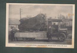 CP (65) Arbre Provenant Du Domaine D'Urac, Appartenant à Mr J. Dupré Vendu à Mr Lisois - Camion à Identifier - Francia