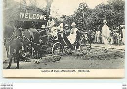 KENYA - MONBASSA - Landing Of Duke Of Connaught - Kenya