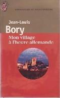 Mon Village à L'heure Allemande De Jean-Louis Bory (1960) - Books, Magazines, Comics