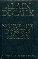 Nouveaux Dossiers Secrets De L'histoire De Alain Decaux (1967) - History