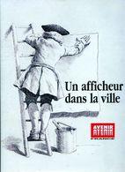 Un Afficheur Dans La Ville. L'histoire D'avenir De Didier Du Castel (1997) - Cinema/Televisione