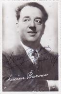 Cpa-spect.-cinéma-lucien Baroux-acteur Francais / French Actor-autographe-edi P.C. N°139 - Acteurs