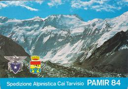 2216  -  PAMIR 84 - SPEDIZIONE CAI TARVISIO CON FIRME PARTECIPANTI - Alpinismus, Bergsteigen