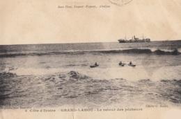 CPA - Grand Lahou - Le Retour Des Pêcheurs - Côte-d'Ivoire