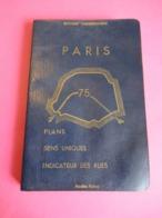 Guide Plan De PARIS Ancien/ Editions L'Indispensable/ Indicateur Des Rues De Paris/Lignes De Métro/1962       PGC314 - Maps/Atlas