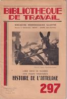 Bibliothèque De Travail, N° 297, Histoire De L'Attelage 1955 - Libri, Riviste, Fumetti