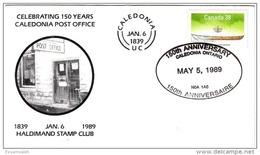 CAS30505 Canada 1989 Special FDC  Celebrating 150 Year Caledonia Office - Sobre Primer Día (FDC)