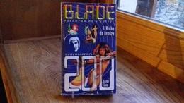 """BLADE Voyageur De L'infini N° Spécial 200""""L'arche De Bronze"""" (SF.2011) (R8) - Blade"""