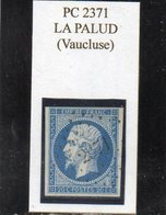 Vaucluse - N° 14A Obl PC 2371 La Palud - 1853-1860 Napoléon III
