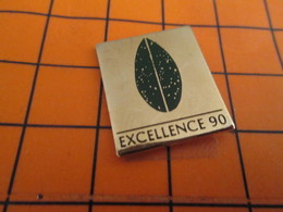 1819 Pin's Pins / Belle Qualité & Rare / THEME AUTRES : EXCELLENCE 90 Oui Mais Quoi ? - Pins