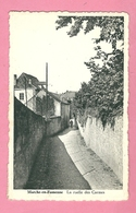C.P. Marche-en-Famenne  =  La  Ruelle  Des  CARMES - Marche-en-Famenne
